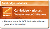 Cambridge Nationals: the new name for OCR Nationals